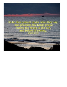 So be thou patient under what they sayjpeg